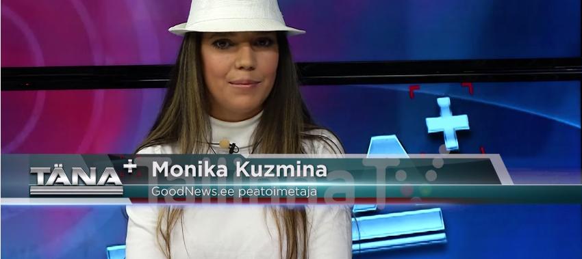 """VAATA VIDEOT! Monika Kuzmina TTV saates """"Täna+"""": Me oleme need, millest mõtleme"""